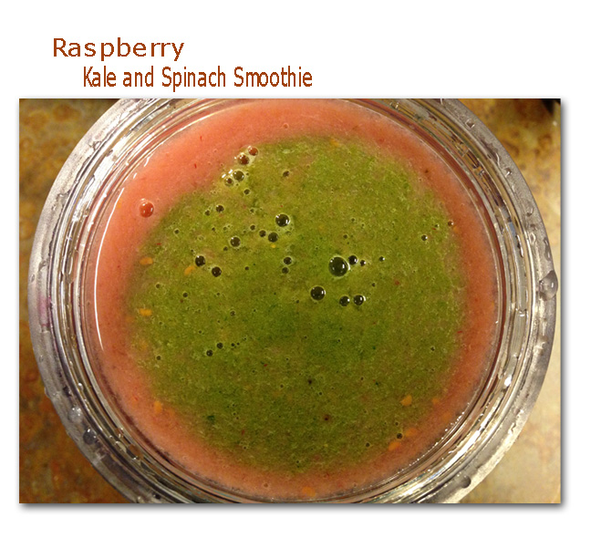 Raspberry Kale and Spinach Smoothie